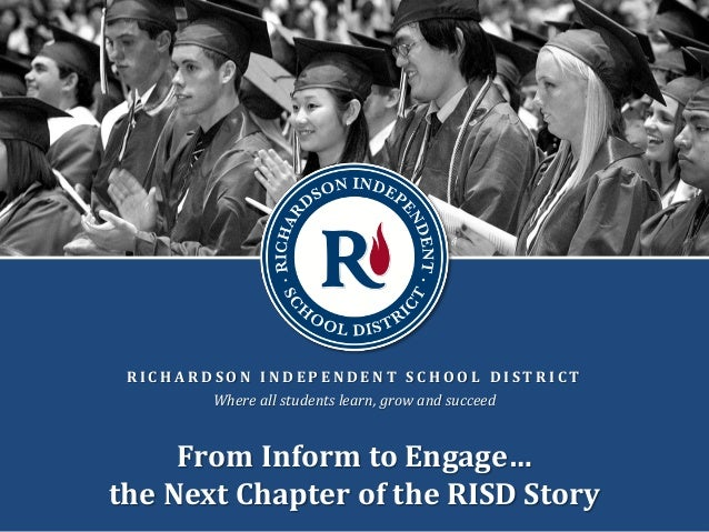 R I C H A R D S O N I N D E P E N D E N T S C H O O L D I S T R I C T Where all students learn, grow and succeed From Info...