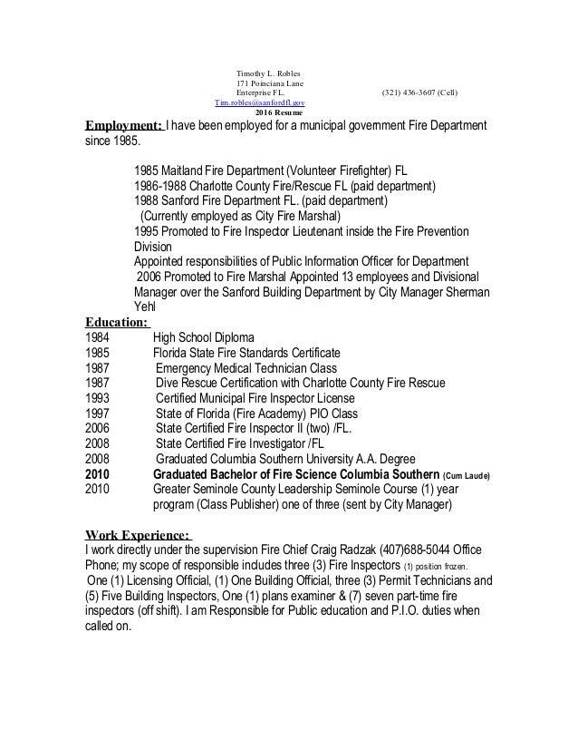 resume 2016 Fire Marshal. Timothy L. Robles 171 Poinciana Lane Enterprise FL.