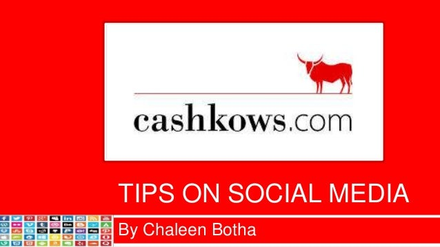 TIPS ON SOCIAL MEDIA By Chaleen Botha