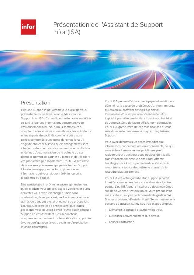 Présentation L'équipe Support Infor™ Xtreme a le plaisir de vous présenter la nouvelle version de l'Assistant de Support I...