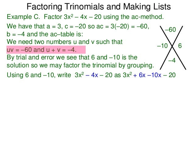 49 factoring trinomials the ac method and making lists