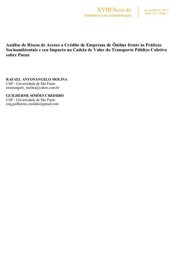 XVIII SEMEAD Seminários em Administração novembro de 2015 ISSN 2177-3866      Análise de Riscos de Acesso a Crédito d...