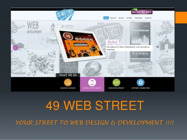 49 WEB STREET YOUR STREET TO WEB DESIGN & DEVELOPMENT !!!!