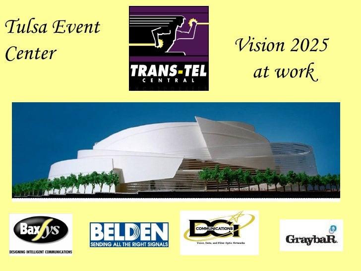 Vision 2025  at work Tulsa Event Center
