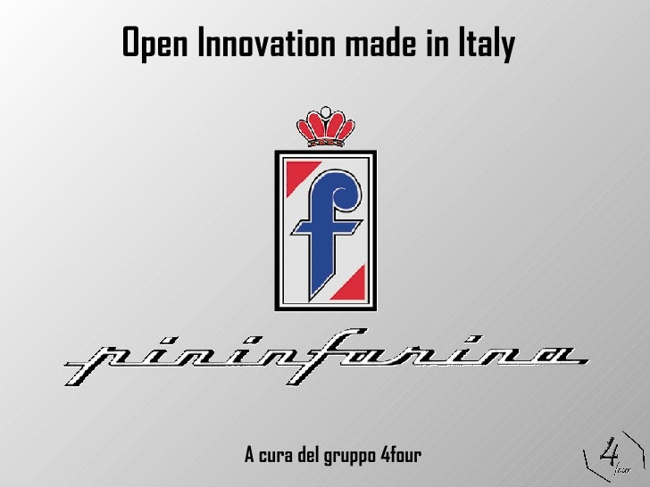 Open Innovation made in Italy A cura del gruppo 4four