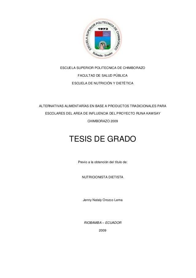 ESCUELA SUPERIOR POLITECNICA DE CHIMBORAZO FACULTAD DE SALUD PÚBLICA ESCUELA DE NUTRICIÓN Y DIETÉTICA  ALTERNATIVAS ALIMEN...