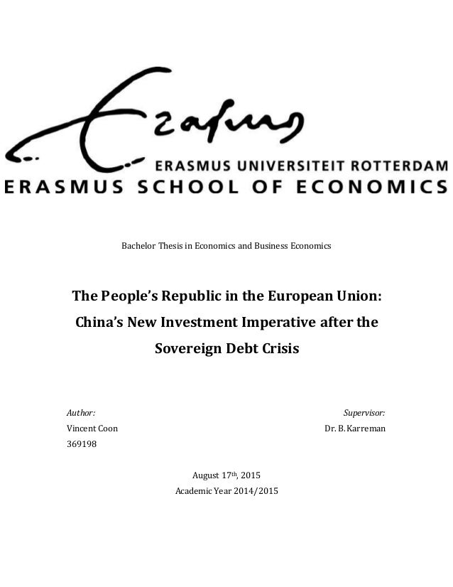 Bachelor Thesis in Economics and Business Economics The People's Republic in the European Union: China's New Investment Im...