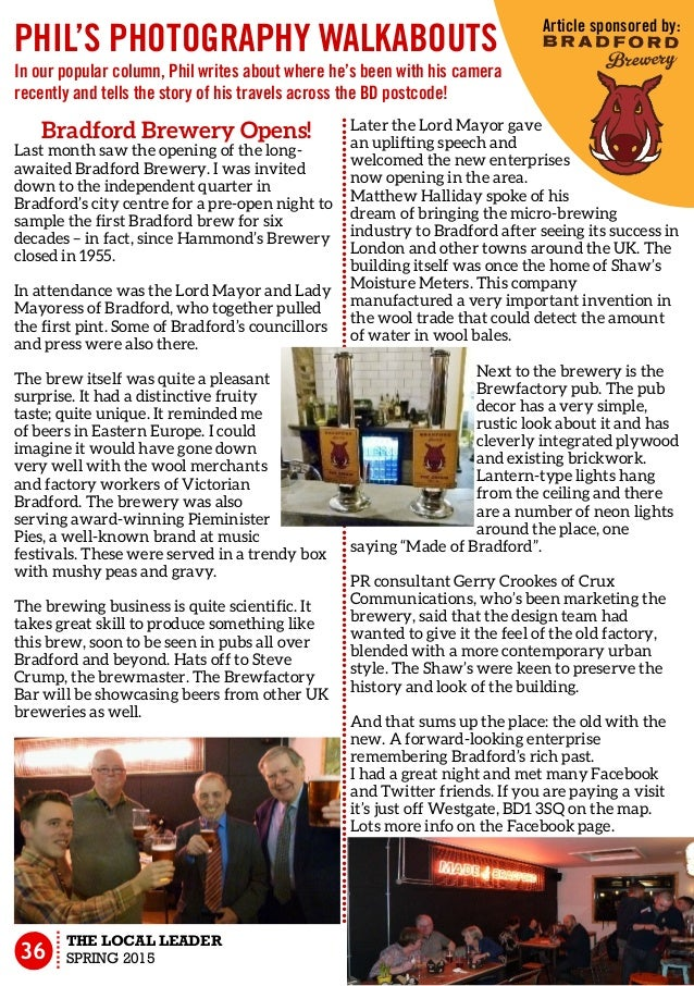 Bradford Brewery Opens! Last month saw the opening of the long- awaited Bradford Brewery. I was invited down to the indepe...