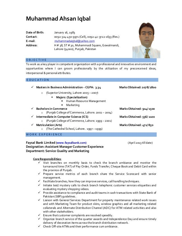 Muhammad Ahsan Iqbal  Date of Birth: January 16, 1983  Contact: 0092-324-450-9971 (Cell), 0092-42-3722-1633 (Res.)  E-mail...