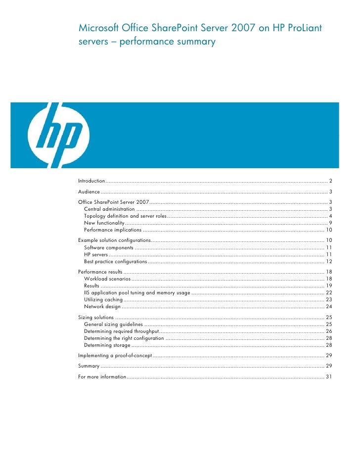 Microsoft Office SharePoint Server 2007 on HP ProLiant servers – performance summary     Introduction........................