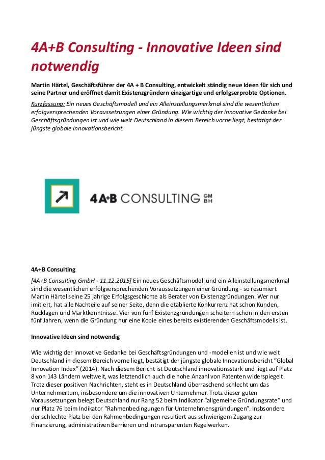 4A+B Consulting - Innovative Ideen sind notwendig Martin Härtel, Geschäftsführer der 4A + B Consulting, entwickelt ständig...
