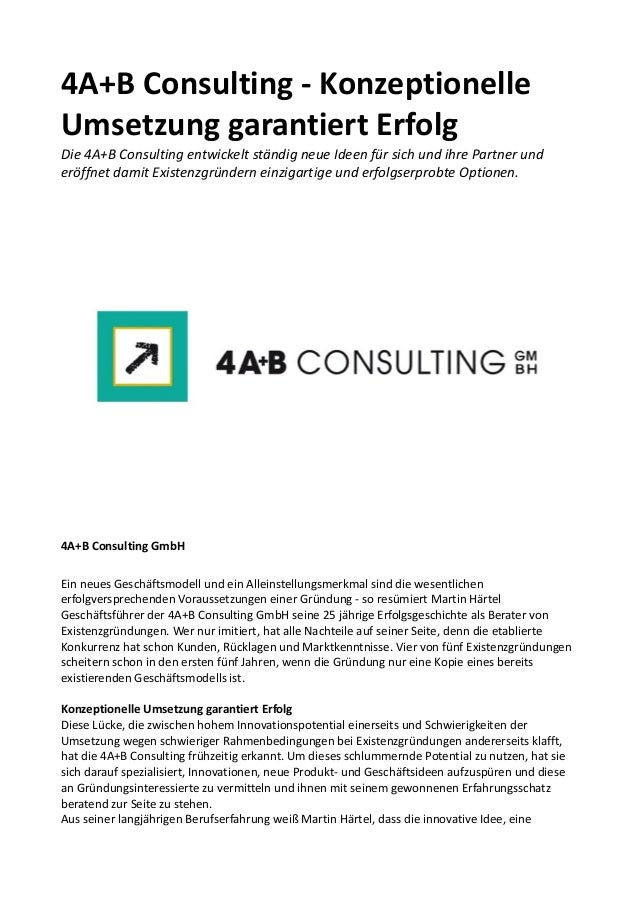 4A+B Consulting - Konzeptionelle Umsetzung garantiert Erfolg Die 4A+B Consulting entwickelt ständig neue Ideen für sich un...