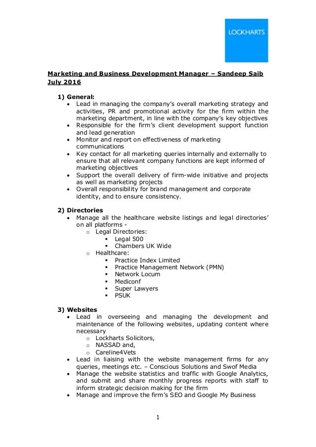 1 Marketing and Business Development Manager – Sandeep Saib July 2016 1) General:  Lead in managing the company's overall...