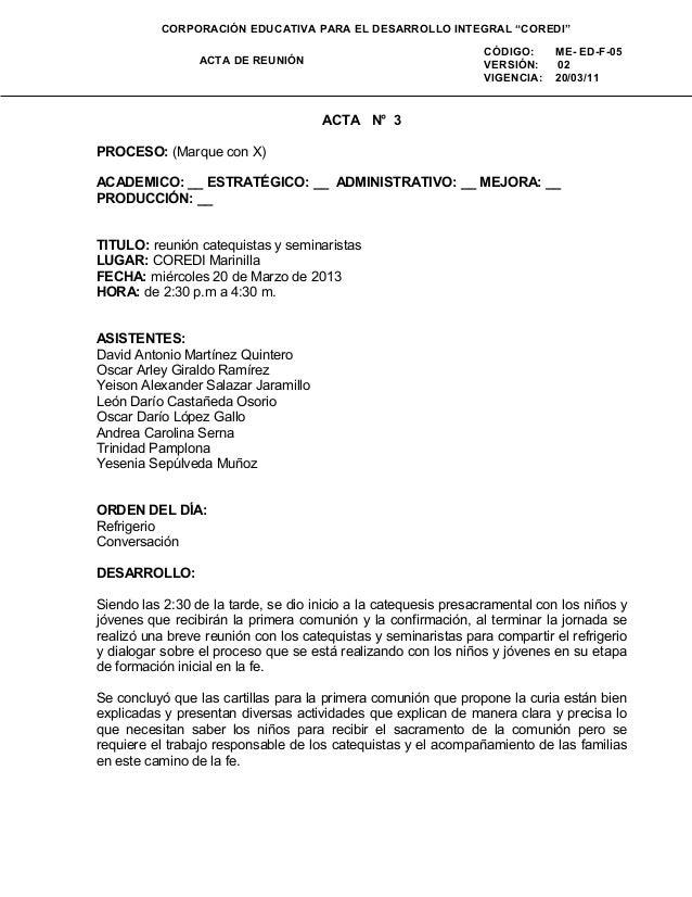 """ACTA DE REUNIÓNCÓDIGO: ME- ED-F-05VERSIÓN: 02VIGENCIA: 20/03/11CORPORACIÓN EDUCATIVA PARA EL DESARROLLO INTEGRAL """"COREDI""""A..."""