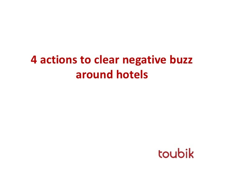 4 actions to clear negative buzz         around hotels