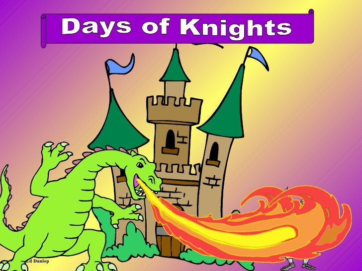 © 2004 Ed Dunlop . Days of Knights
