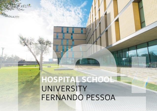 HOSPITAL school UNIVERSIty FERNANDO PESSOA
