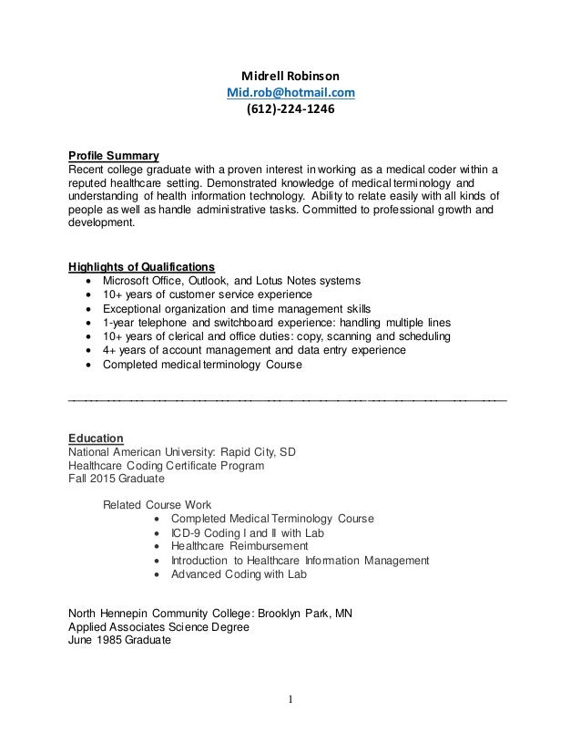 Medical Coder Resume. 1 Midrell Robinson Mid.rob@hotmail.com (612) 224  ...  Medical Coder Resume