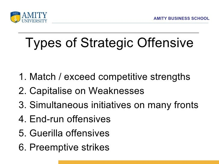 5 types of offensive strategies 621 dec ember 2, 1987 basing deterrence on strategic defense 0   military forces than populations, its basic offensive nature has not changed.