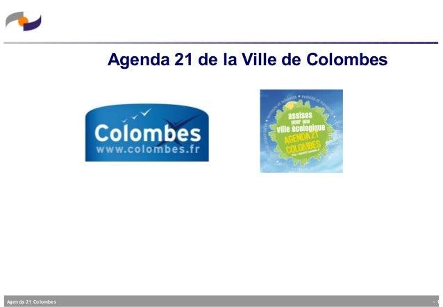 - 1 -Agenda 21 Colombes Agenda 21 de la Ville de Colombes
