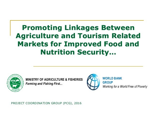 Promoting Linkages BetweenPromoting Linkages Between Agriculture and Tourism RelatedAgriculture and Tourism Related Market...
