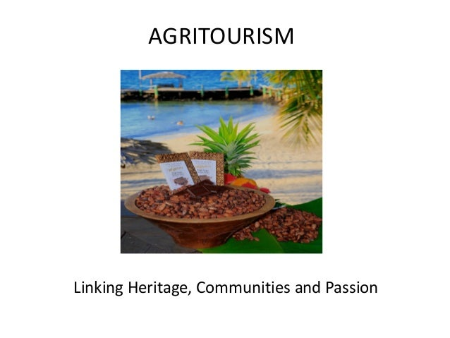 AGRITOURISM Linking Heritage, Communities and Passion