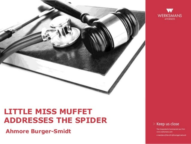 LITTLE MISS MUFFET ADDRESSES THE SPIDER Ahmore Burger-Smidt