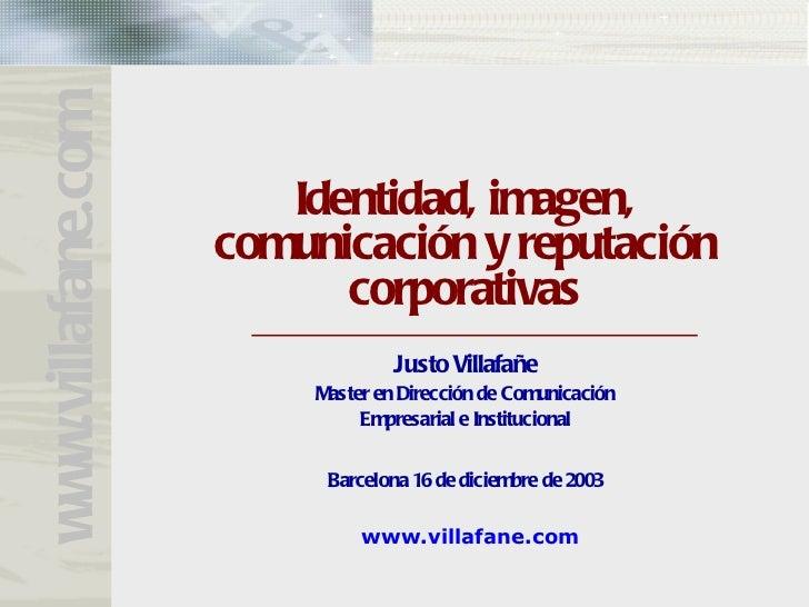 www.villafane.com                       Identidad, imagen,                    comunicación y reputación                   ...