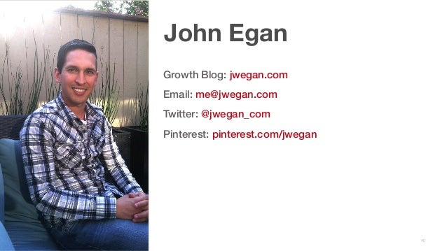 f9e6b3ac5d37 Advanced growth techniques from Pinterest s growth expert - John Egan
