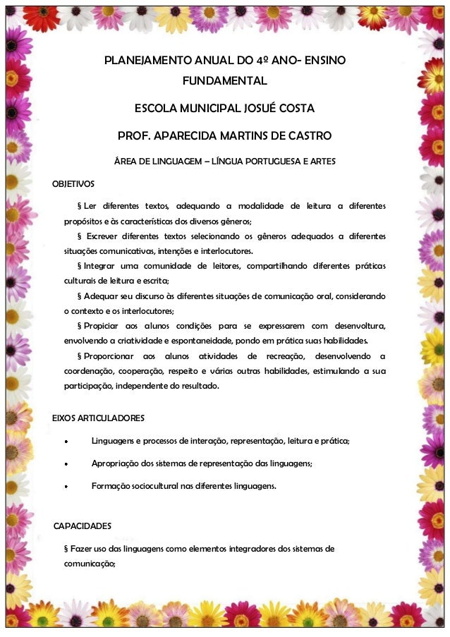 PLANEJAMENTO ANUAL DO 4º ANO- ENSINO                                    FUNDAMENTAL                       ESCOLA MUNICIPAL...