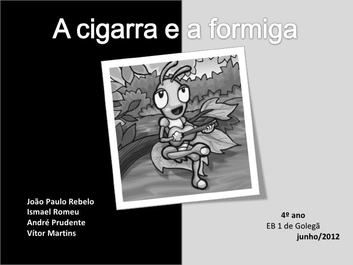 João Paulo RebeloIsmael Romeu            4º anoAndré Prudente      EB 1 de GolegãVítor Martins               junho/2012