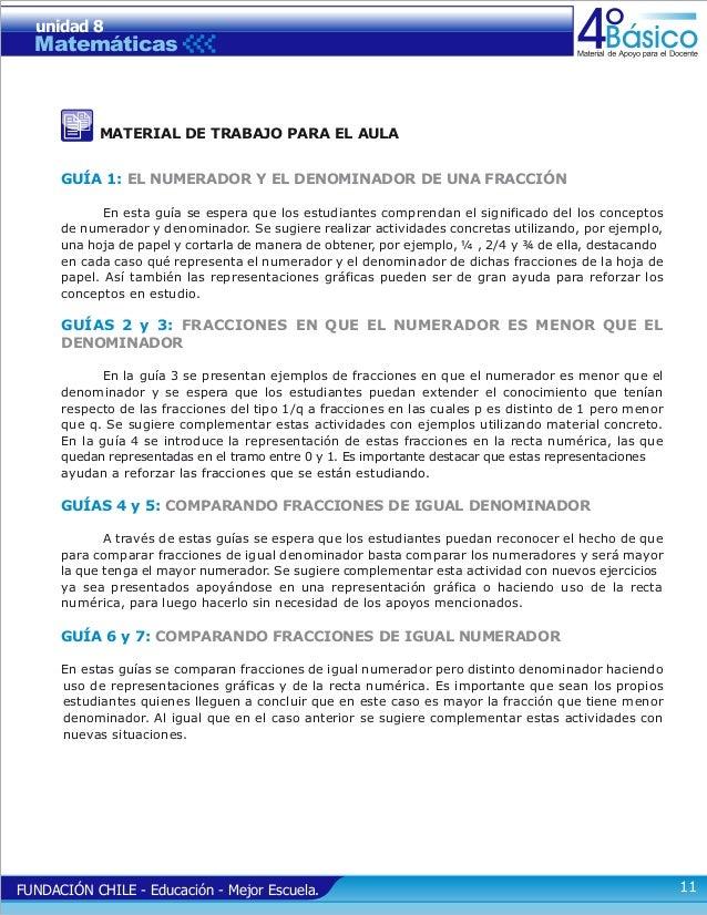 unidad 8  Matemáticas  Básico  MATERIAL DE TRABAJO PARA EL AULA GUÍA 1: EL NUMERADOR Y EL DENOMINADOR DE UNA FRACCIÓN En e...