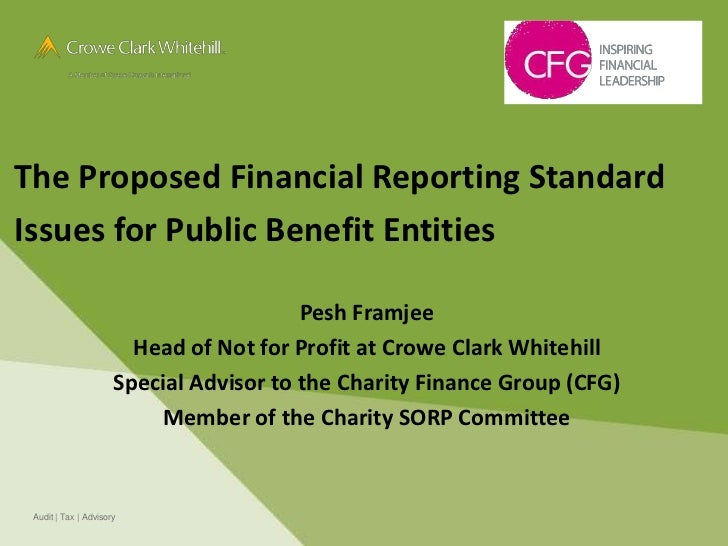 The Proposed Financial Reporting StandardIssues for Public Benefit Entities                                         Pesh F...