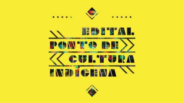 NÃO SÃO SÓ 3 EDITAIS. É UMA POLÍTICA CULTURAL! Total: R$ 13,428 milhões 210 iniciativas culturais em todo o país! Rede Cul...