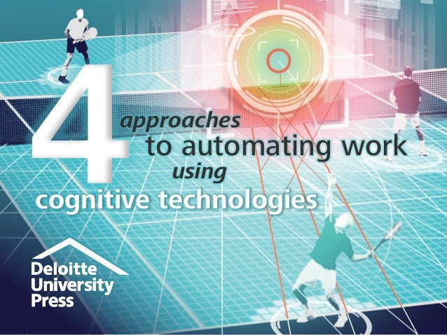 approaches to automating work using cognitive technologies