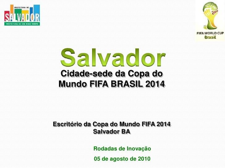 Salvador, Cidade Sede da Copa FIFA Brasil 2014
