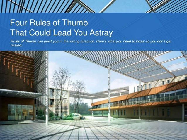 4 Architectural Rules Of Thumb That Could Lead You Astray