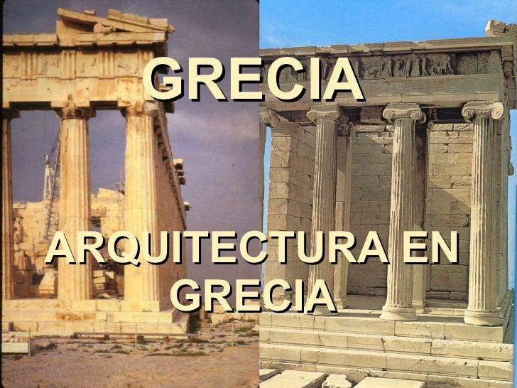 GRECIA ARQUITECTURA EN GRECIA