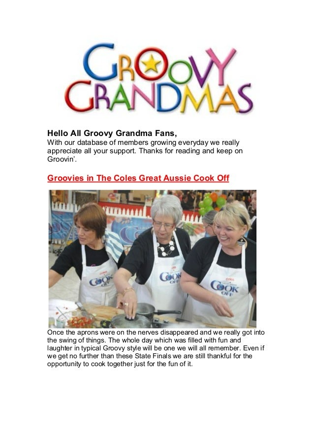 Hello All Groovy Grandma Fans, With our database of members growing everyday we really appreciate all your support. Thanks...