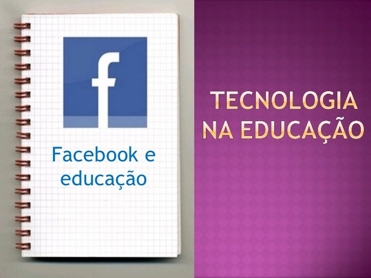 Facebook e educação