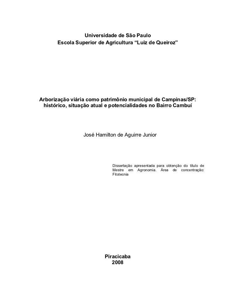 """Universidade de São Paulo       Escola Superior de Agricultura """"Luiz de Queiroz""""Arborização viária como patrimônio municip..."""