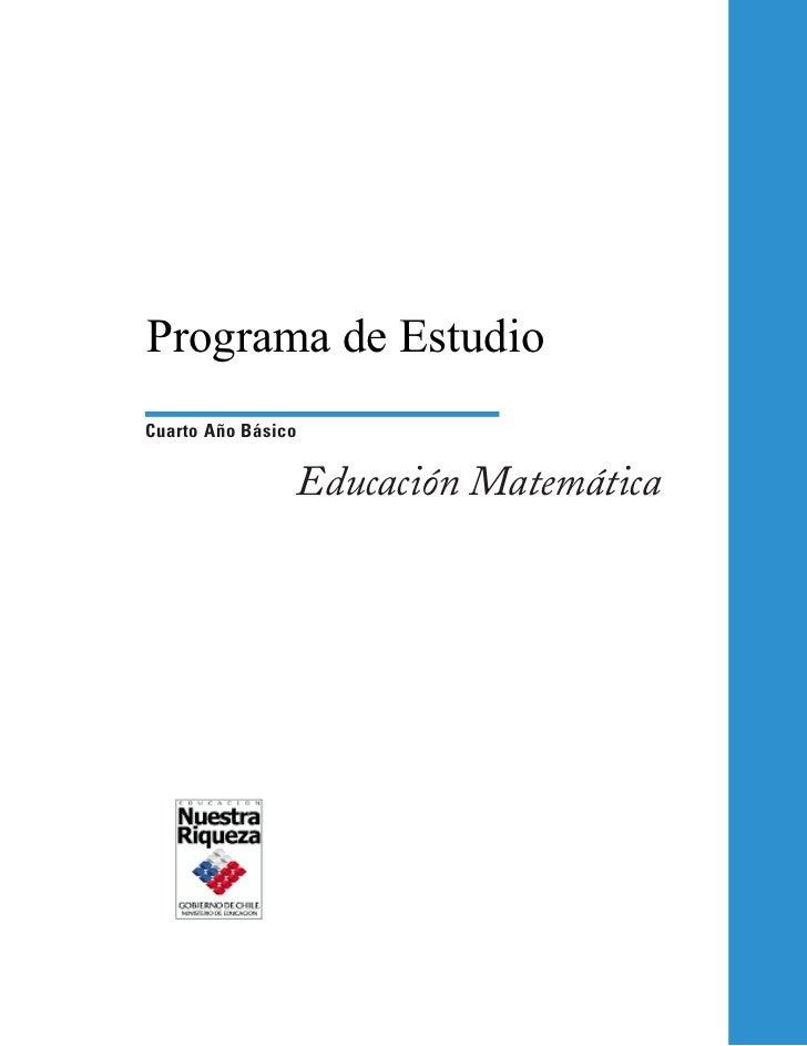 Programa de EstudioCuarto Año Básico                Educación Matemática
