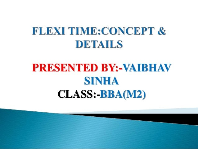 PRESENTED BY:-VAIBHAV SINHA CLASS:-BBA(M2)