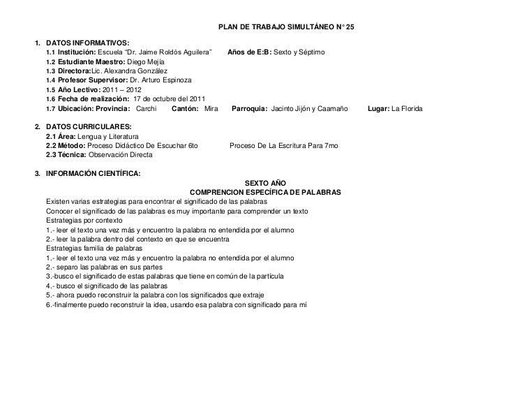 """PLAN DE TRABAJO SIMULTÁNEO N° 251. DATOS INFORMATIVOS:   1.1 Institución: Escuela """"Dr. Jaime Roldós Aguilera""""     Años de ..."""