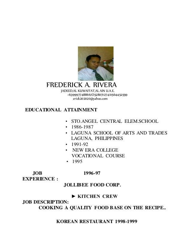 FREDERICK A. RIVERA JADEED,AL KUWAITAT,AL AIN U.A.E. +639997748866/O528071274/0564452559 erick202020@yahoo.com EDUCATIONAL...