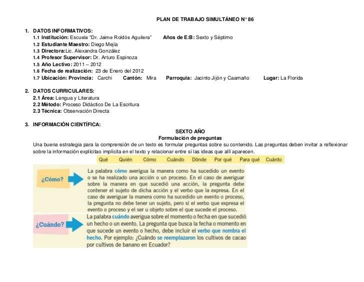 """PLAN DE TRABAJO SIMULTÁNEO N° 861. DATOS INFORMATIVOS:   1.1 Institución: Escuela """"Dr. Jaime Roldós Aguilera""""     Años de ..."""