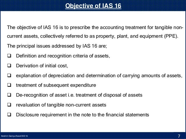 amendments of ias 16 and ias Back in june, the iasb issued an exposure draft of proposed amendments to ias 16 property, plant and equipment— proceeds before intended use the comment period has closed already, but i'm only getting round now to writing about it (there's always so much to cover).