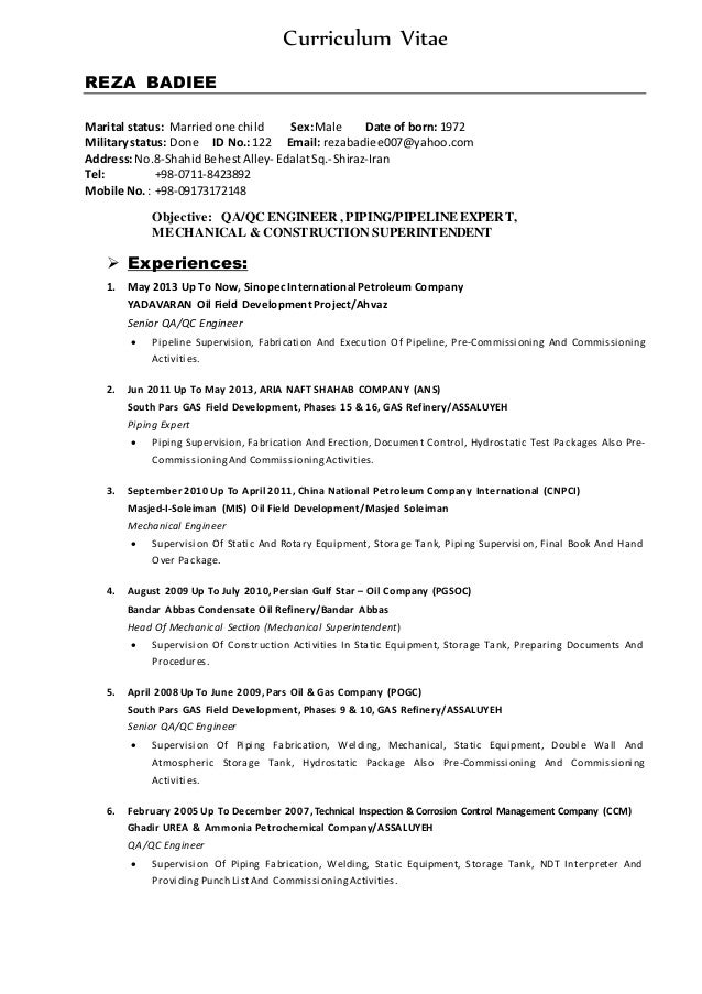 Curriculum Vitae REZA BADIEE Marital status: Marriedone child Sex:Male Date of born: 1972 Militarystatus: Done ID No.:122 ...