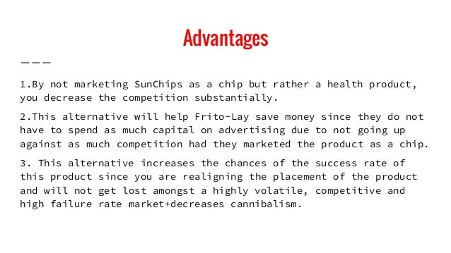strategic marketing cases frito lay s sunchips This creates a competitive advantage for frito-lay to introduce sunchips, and the fact that marketing actions are constantly oriented to customers wants and needs, sunchips is a product developed to respond to these behaviors (kerin et al, 2009.