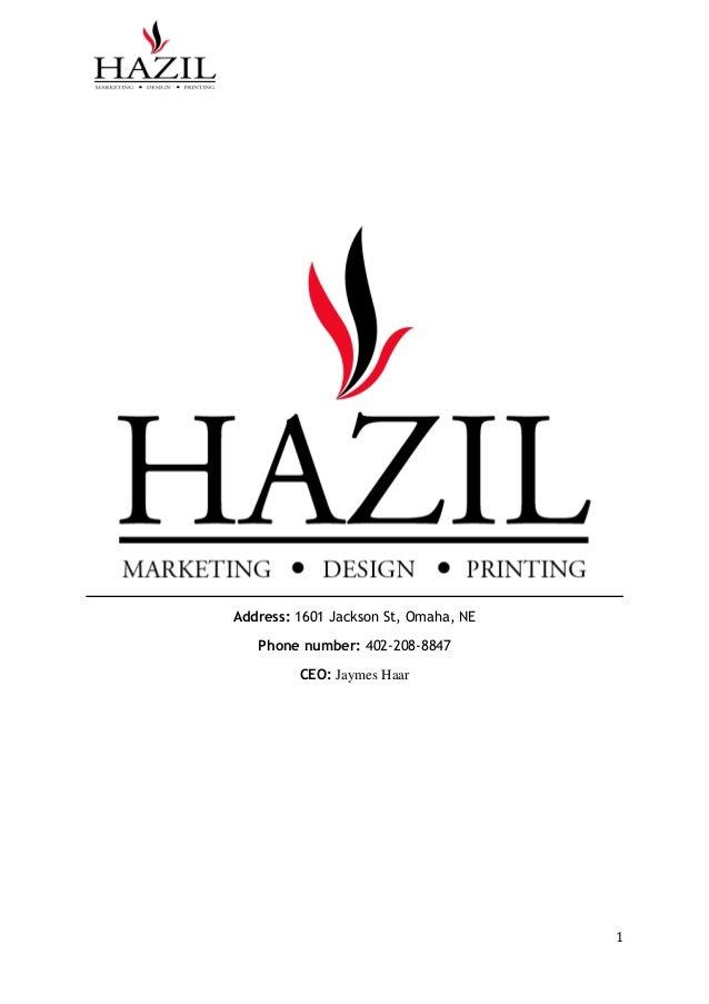 Hazil marketing inc business plan 1 address 1601 jackson st omaha ne phone number 402 208 malvernweather Gallery